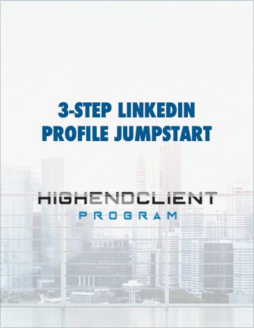 3-Step LinkedIn Profile Jumpstart Guide